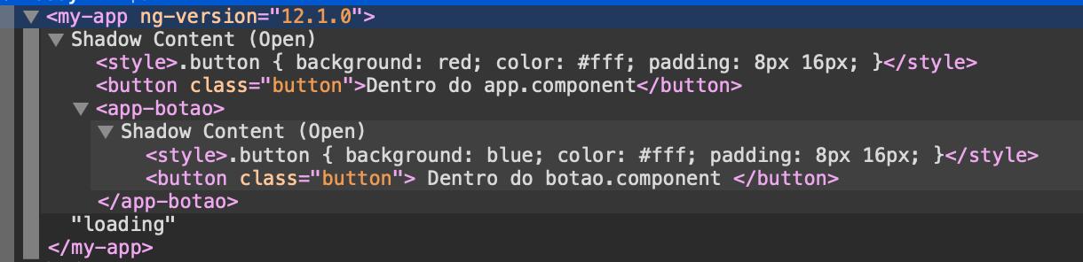 HTML gerado pela aplicação com o ViewEncapsulation.ShadowDom